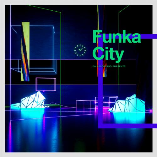 DA Recording Compilation Album 『Funkacity』